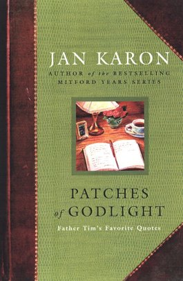Jan Karon Patches Of Godlight
